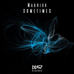 Maurixx - Sometimes